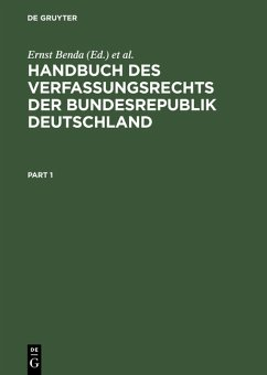 Handbuch des Verfassungsrechts der Bundesrepublik Deutschland - Benda, Ernst [Hrsg.]