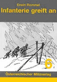 Infanterie greift an von Erwin Rommel