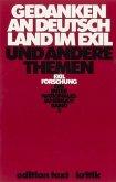 Gedanken an Deutschland im Exil und andere Themen