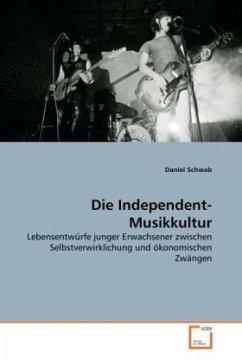 Die Independent-Musikkultur