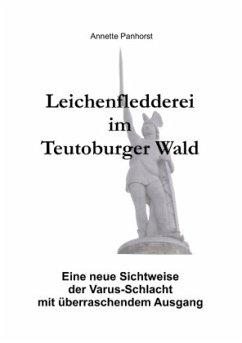 Leichenfledderei im Teutoburger Wald
