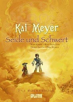 Seide und Schwert / Das Wolkenvolk Bd.1 - Meyer, Kai; Krehl, Yann