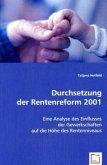 Durchsetzung der Rentenreform 2001