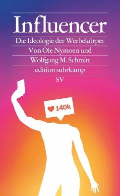 Influencer - Nymoen, Ole;Schmitt, Wolfgang M.