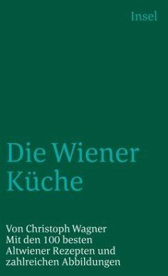 Die Wiener Küche - Wagner, Christoph