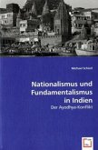 Nationalismus und Fundamentalismus in Indien