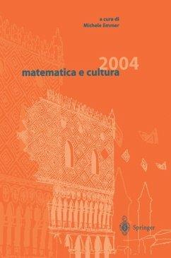 matematica e cultura 2004 - Emmer, Michele