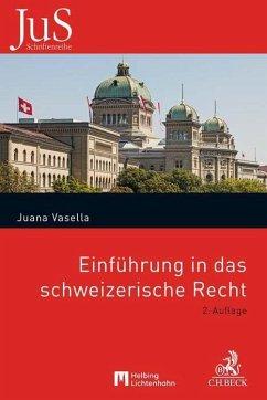 Einführung in das schweizerische Recht - Wittibschlager, Martina
