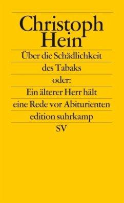Über die Schädlichkeit des Tabaks - Hein, Christoph