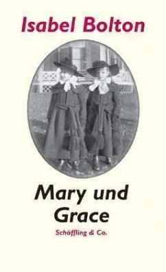 Mary und Grace - Bolton, Isabel