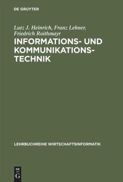 Informations- und Kommunikationstechnik für Betriebswirte und Wirtschaftsinformatiker