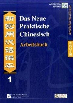 Das Neue Praktische Chinesisch - Arbeitsbuch 1
