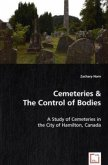 Cemeteries & The Control of Bodies