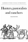 Hunters, Pastoralists and Ranchers