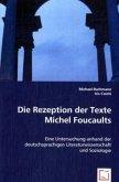 Die Rezeption der Texte Michel Foucaults
