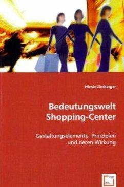 Bedeutungswelt Shopping-Center