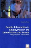 Genetic Information in Employment in the United States and Europe