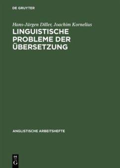 Linguistische Probleme der Übersetzung