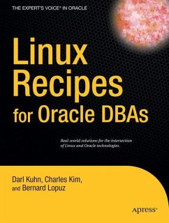Linux Recipes for Oracle DBAs - Kuhn, Darl; Kim, Charles; Lopuz, Bernard