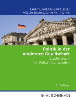 Politik in der modernen Gesellschaft - Fabritius, Georg;Geierhos, Wolfgang;Palmer, Christoph E.