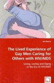 The Lived Experience of Gay Men Caring for Others with HIV/AIDS