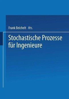 Stochastische Prozesse für Ingenieure - Beichelt, Frank