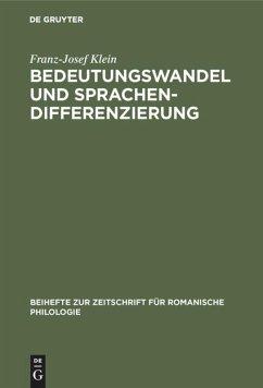 Bedeutungswandel und Sprachendifferenzierung