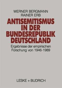 Antisemitismus in der Bundesrepublik Deutschland - Bergmann, Werner; Erb, Rainer