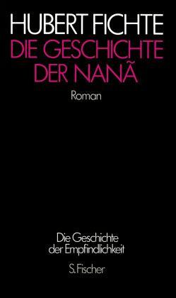 """Hubert Fichte """"Die Geschichte der Nana"""""""