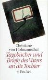 Tagebücher 1918 - 1923 und Briefe des Vaters an die Tochter 1903 - 1929