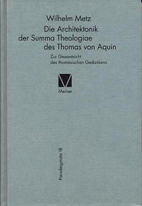 Die Architektonik der Summa Theologiae des Thomas von Aquin