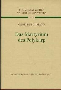 Das Martyrium des Polykarp
