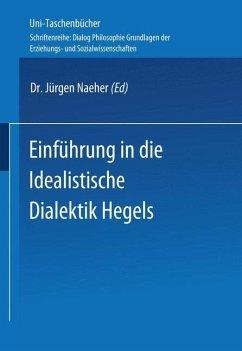 Einführung in die Idealistische Dialektik Hegels