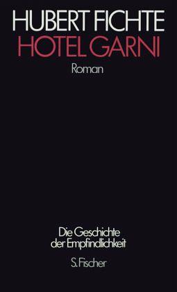 """Hubert Fichte """"Hotel Garni"""""""