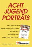 Acht Jugendporträts