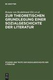 Zur theoretischen Grundlegung einer Sozialgeschichte der Literatur