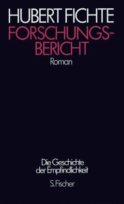 """Hubert Fichte """"Forschungsbericht"""""""