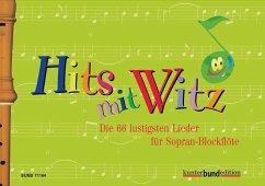 Hits mit Witz, für 1-2 Sopran-Blockflöten
