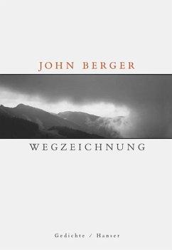 Wegzeichnung - Berger, John