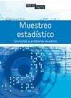 Muestreo estadístico : conceptos y problemas resueltos - Pérez López, César