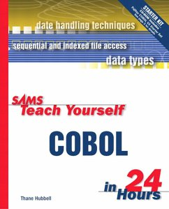 Sams Teach Yourself COBOL in 24 Hours [With Contains Examples and Code] - Hubbell, Thane