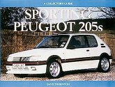 Sporting Peugeot 205s: A Collectors Guide