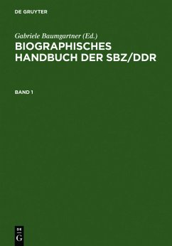 Biographisches Handbuch der SBZ/DDR. Band 1+2