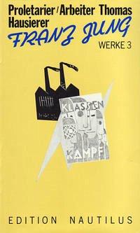 Werke 03. Proletarier / Arbeiter Thomas/ Hausierer