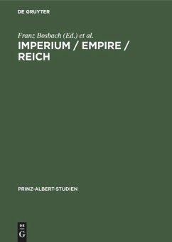 Imperium / Empire / Reich