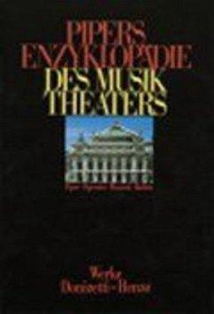 Pipers Enzyklopädie des Musiktheaters Band 6