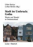 Stadt im Umbruch: Gotha