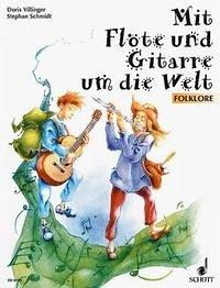 Mit Flöte und Gitarre um die Welt