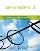 Key Concepts 2: Listening, Note Taking, and Speaking Across the Disciplines
