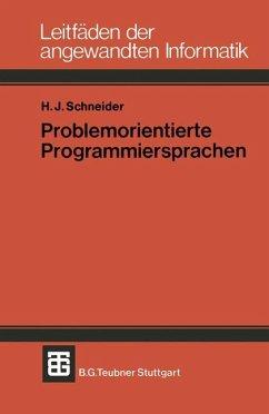 Problemorientierte Programmiersprachen - Schneider, Hans J.